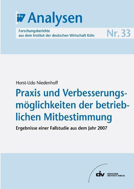Praxis und Verbesserungsmöglichkeiten der betrieblichen Mitbestimmung als eBook pdf