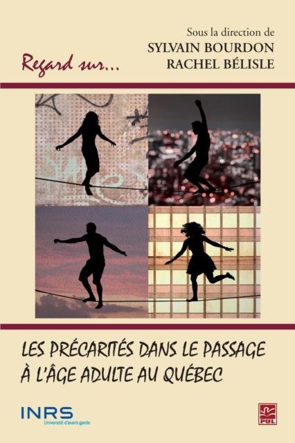 Les precarites dans le passage a l'age adulte au Quebec als eBook pdf