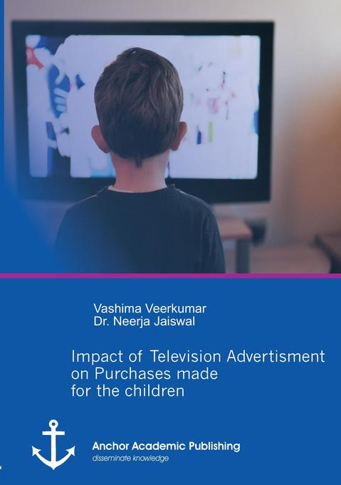 Impact of Television Advertisement on Purchases made for children als Buch (kartoniert)