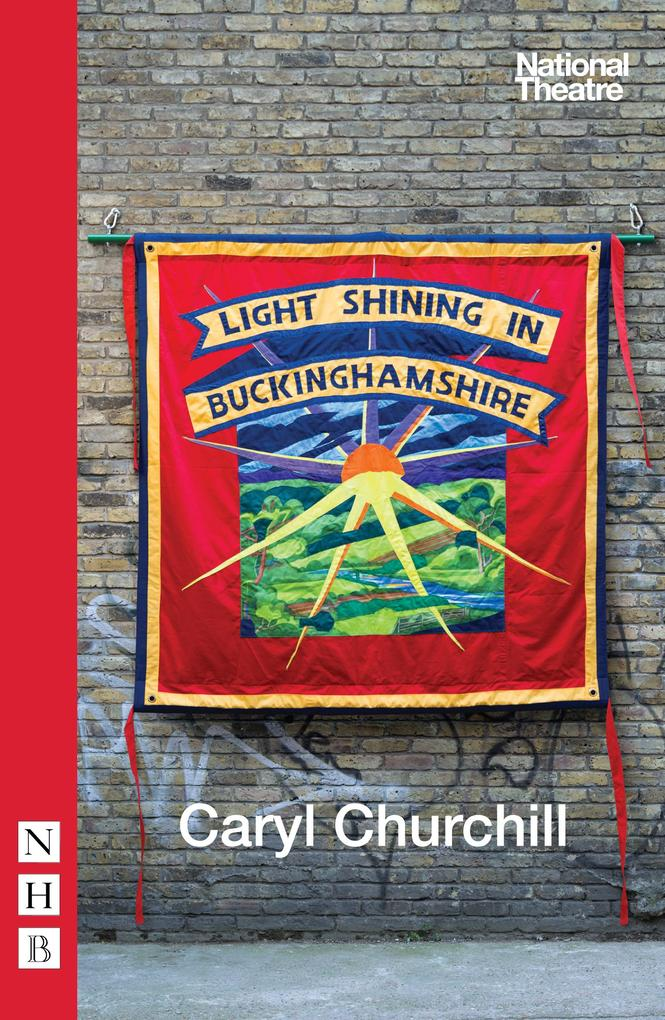 Light Shining in Buckinghamshire (NHB Modern Plays) als eBook epub
