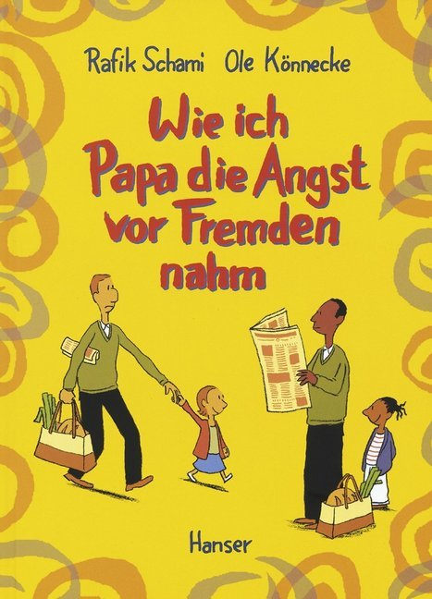 Wie ich Papa die Angst vor Fremden nahm als Buch (gebunden)