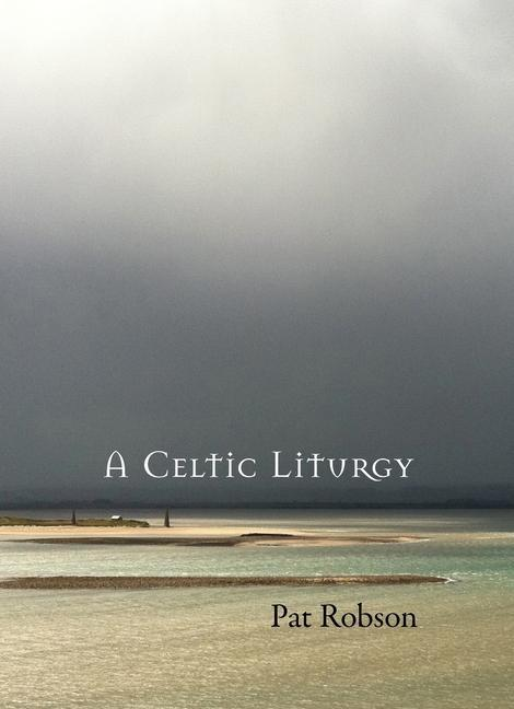 A Celtic Liturgy als Taschenbuch