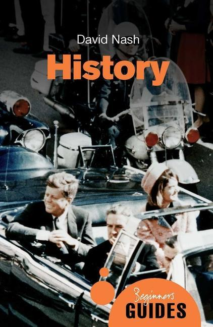 History: A Beginner's Guide als Taschenbuch
