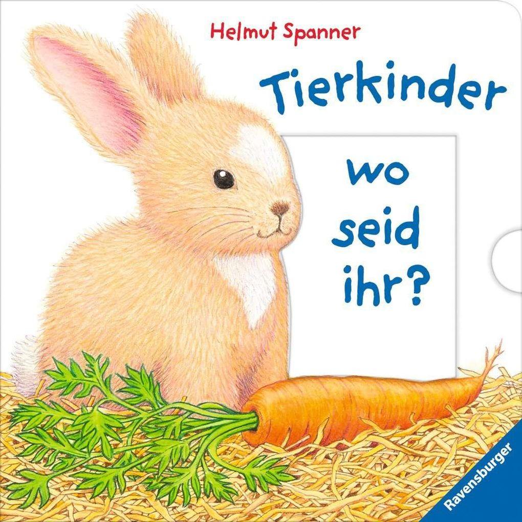 Tierkinder, wo seid ihr? als Buch (kartoniert)