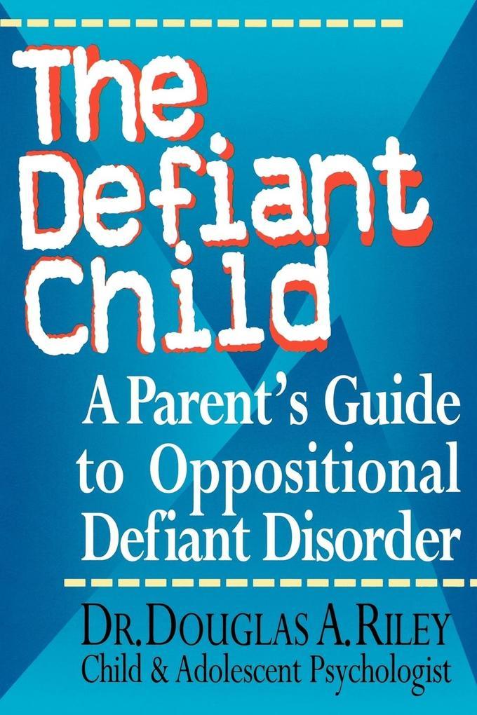 The Defiant Child als Taschenbuch