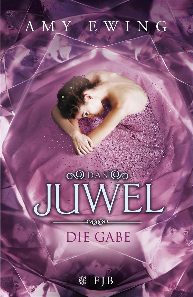 Das Juwel - Die Gabe als eBook