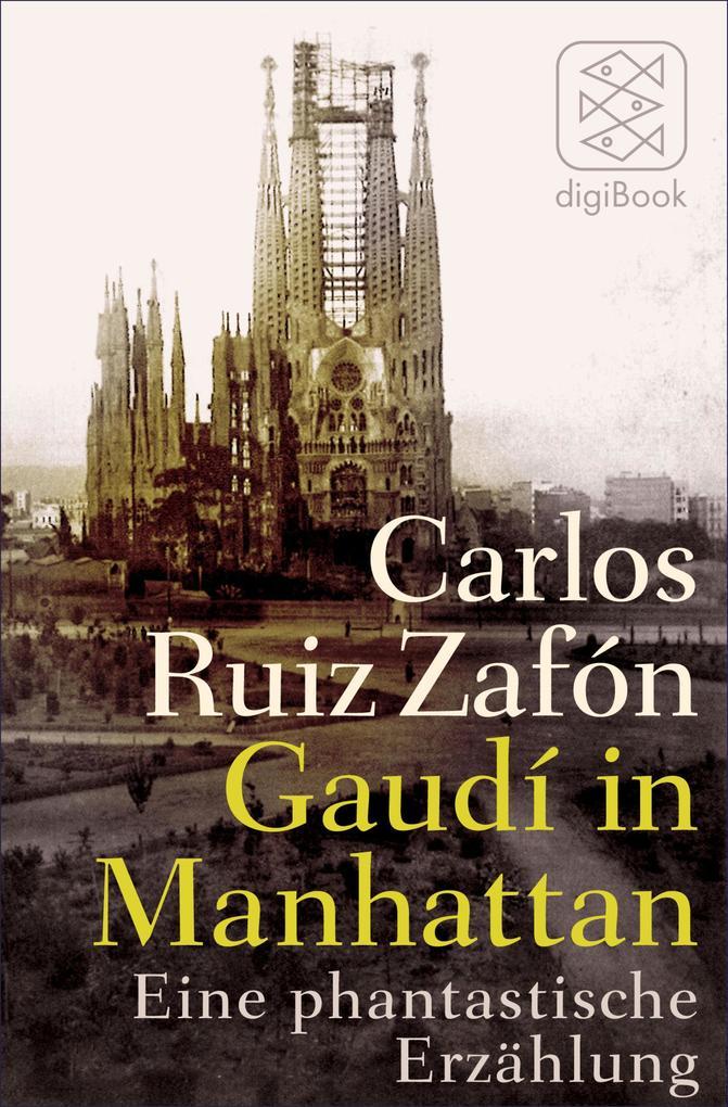 Gaudí in Manhattan als eBook