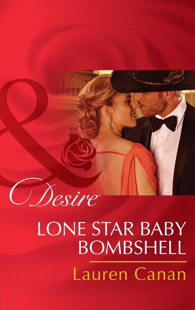 Lone Star Baby Bombshell (Mills & Boon Desire) als eBook