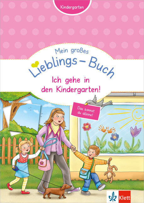 Mein großes Lieblings-Buch - Ich gehe in den Kindergarten! als Buch (kartoniert)