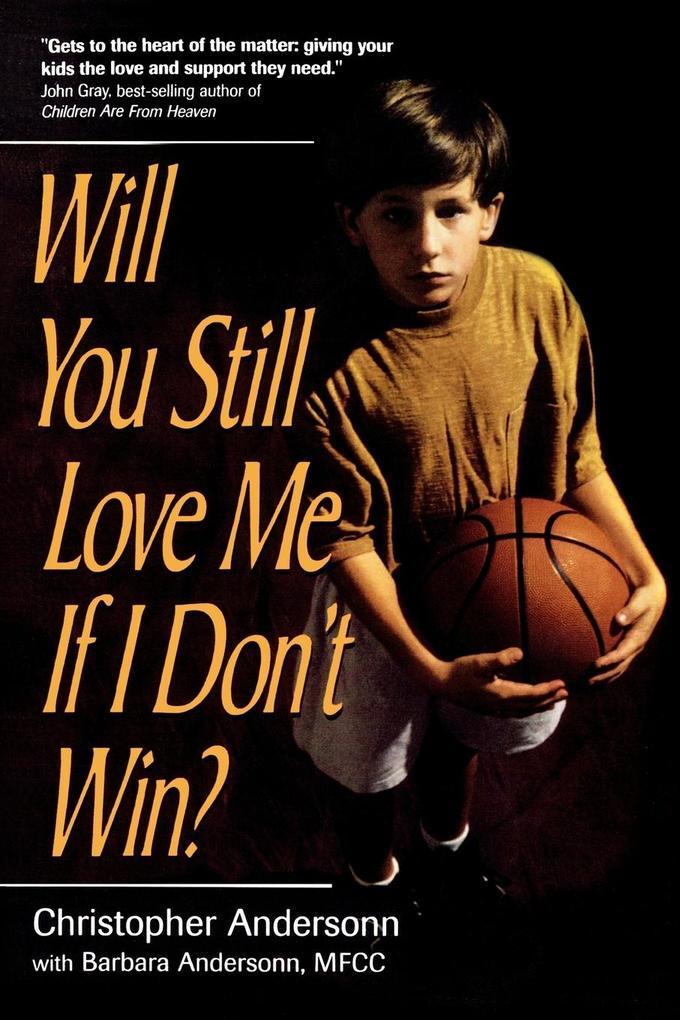 Will You Still Love Me If I Don't Win? als Taschenbuch