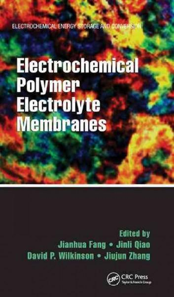 Electrochemical Polymer Electrolyte Membranes als Buch (gebunden)