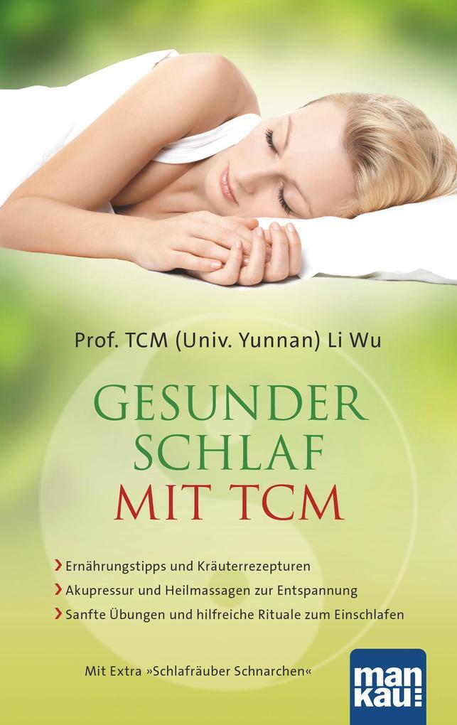 Gesunder Schlaf mit TCM als Taschenbuch