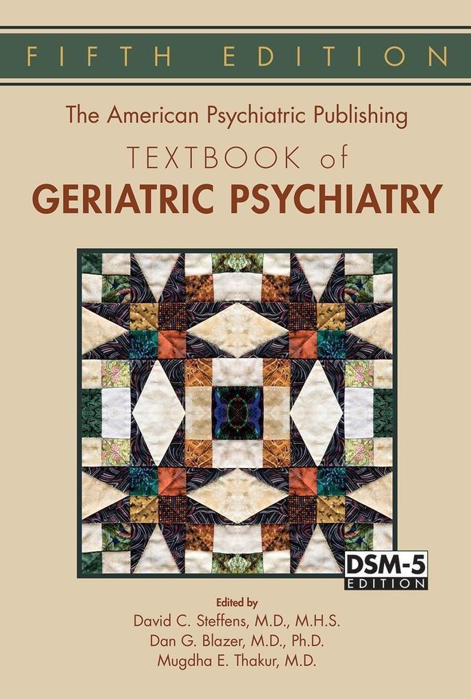 The American Psychiatric Publishing Textbook of Geriatric Psychiatry als eBook epub
