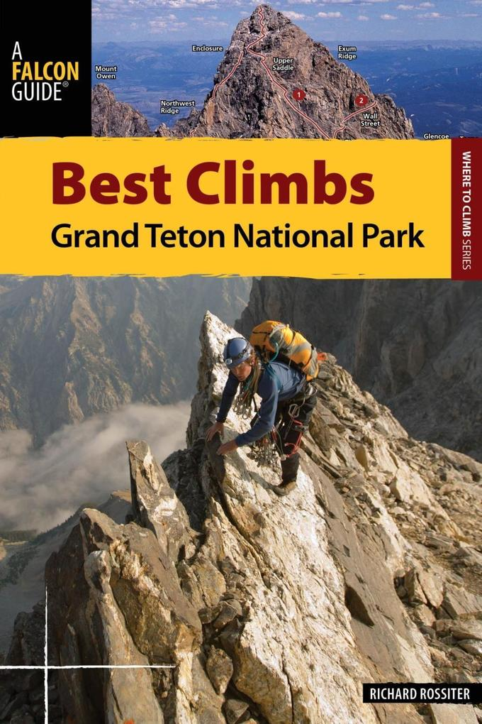 Best Climbs Grand Teton National Park als eBook epub