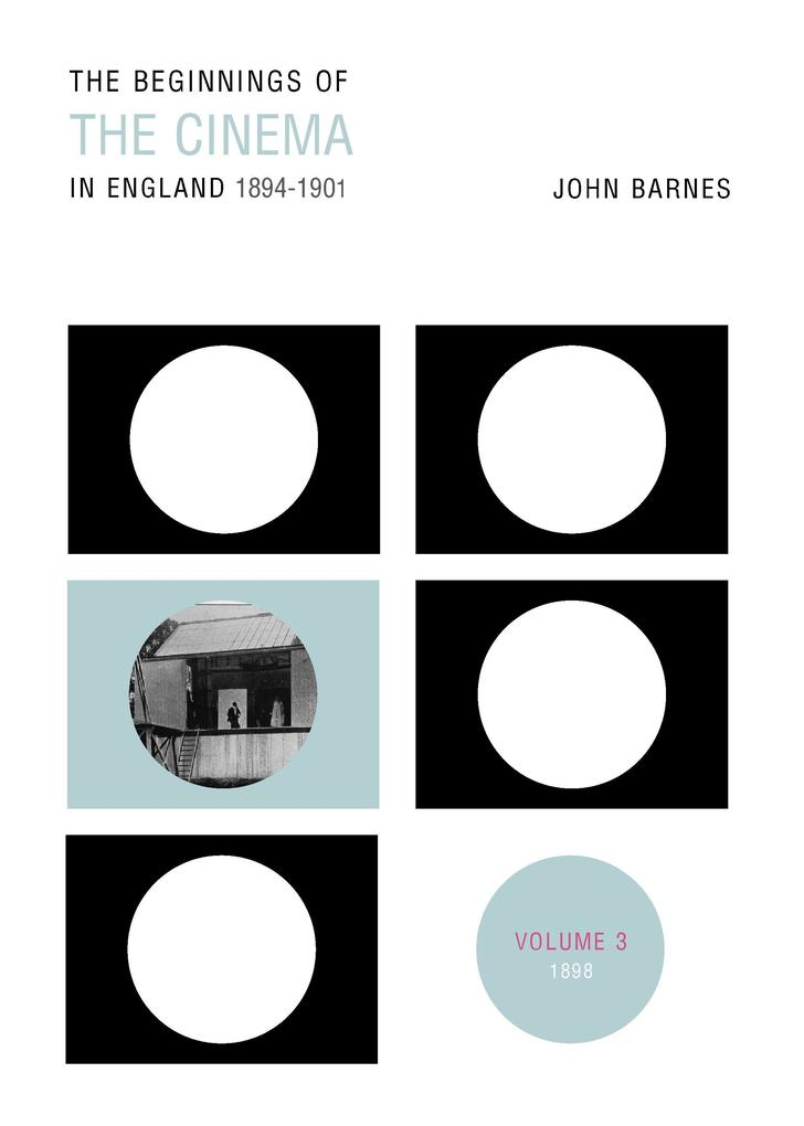 The Beginnings Of The Cinema In England,1894-1901: Volume 3 als eBook epub
