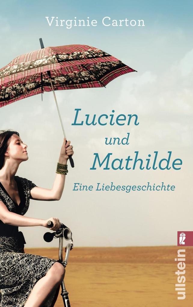 Lucien und Mathilde - eine Liebesgeschichte als eBook epub
