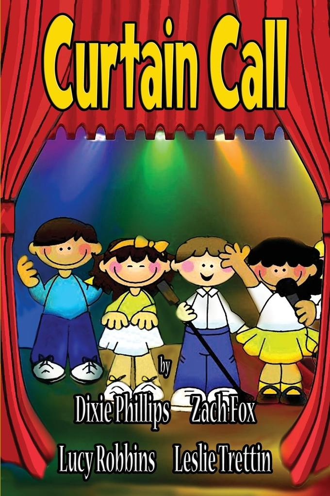 Curtain Call: Christian Dramas For Kids als Taschenbuch