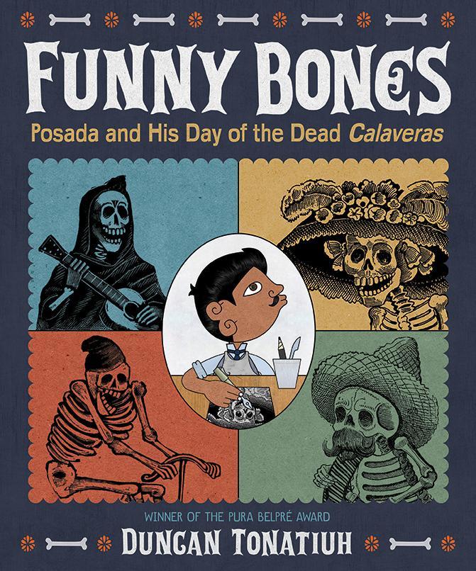 Funny Bones: Posada and His Day of the Dead Calaveras als Buch (gebunden)