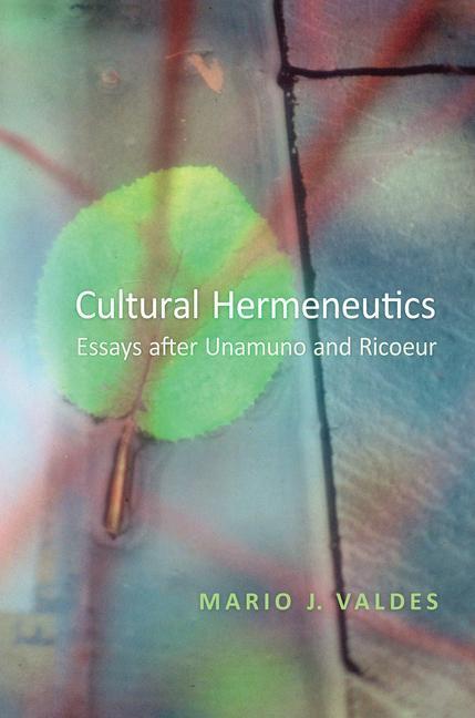 Cultural Hermeneutics: Essays After Unamuno and Ricoeur als Buch (gebunden)
