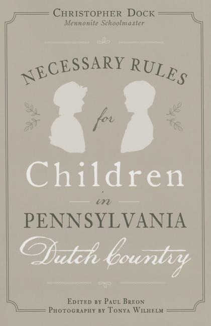 Necessary Rules for Children in Pennsylvania Dutch Country als Taschenbuch