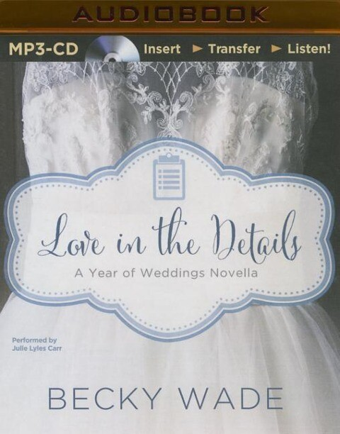 Love in the Details: A November Wedding Story als Hörbuch CD