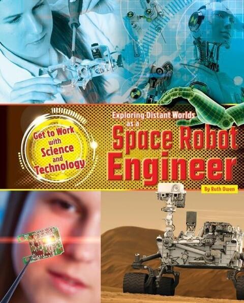 Exploring Distant Worlds as a Space Robot Engineer als Buch (gebunden)