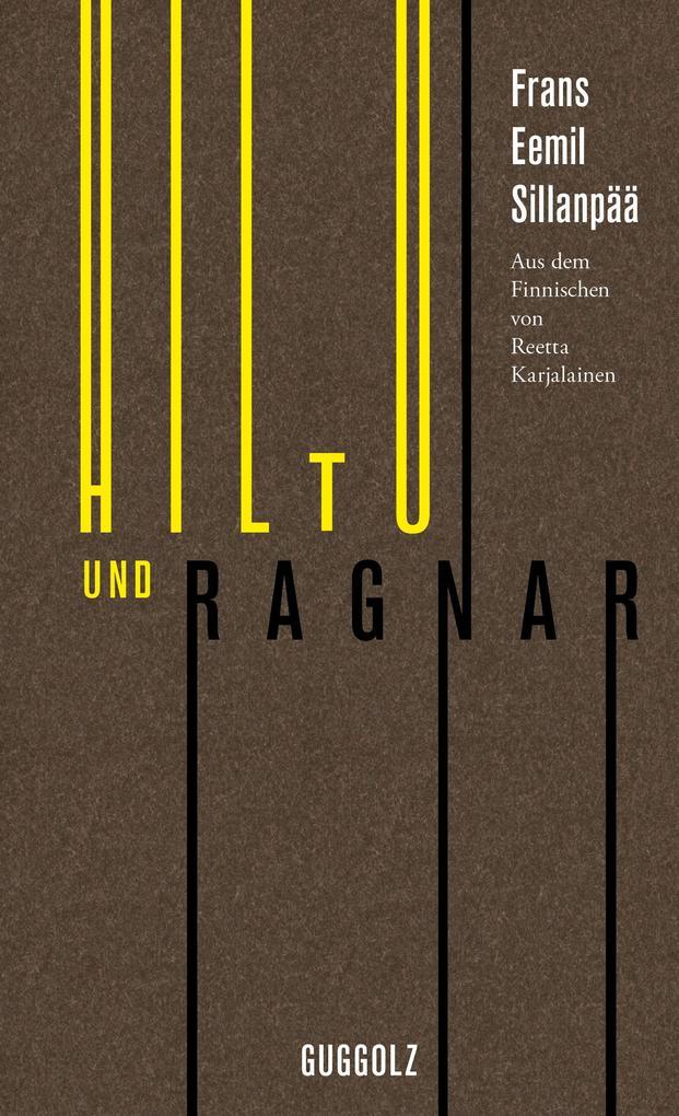 Hiltu und Ragnar als Buch (gebunden)