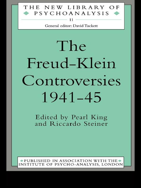 The Freud-Klein Controversies 1941-45 als eBook epub