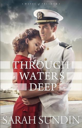 Through Waters Deep (Waves of Freedom Book #1) als eBook epub