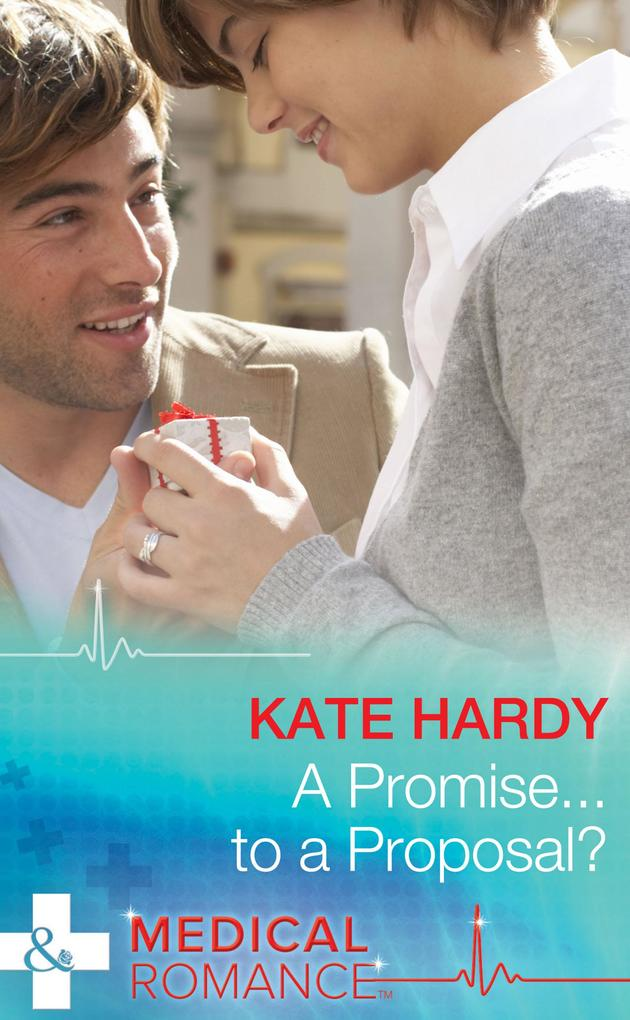 A Promise...to a Proposal? (Mills & Boon Medical) als eBook epub