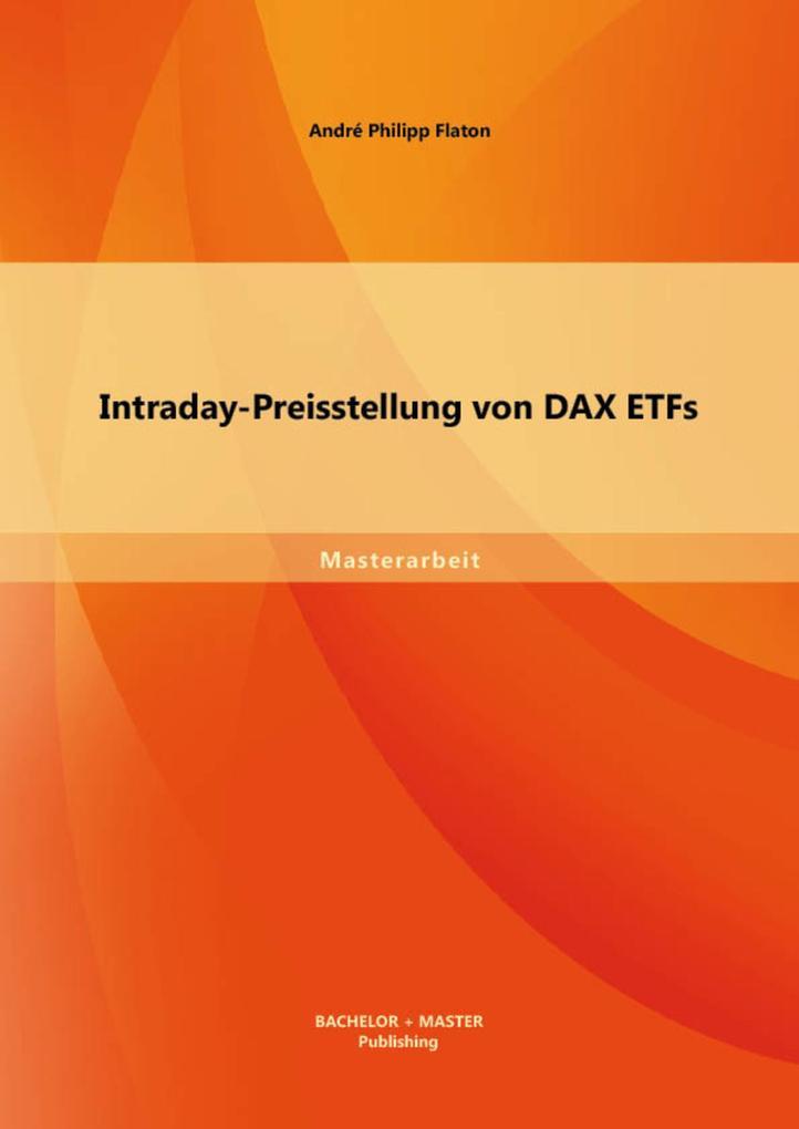 Intraday-Preisstellung von DAX ETFs als eBook pdf