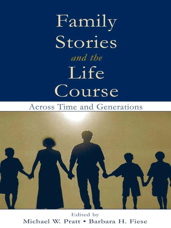 Family Stories and the Life Course als eBook epub
