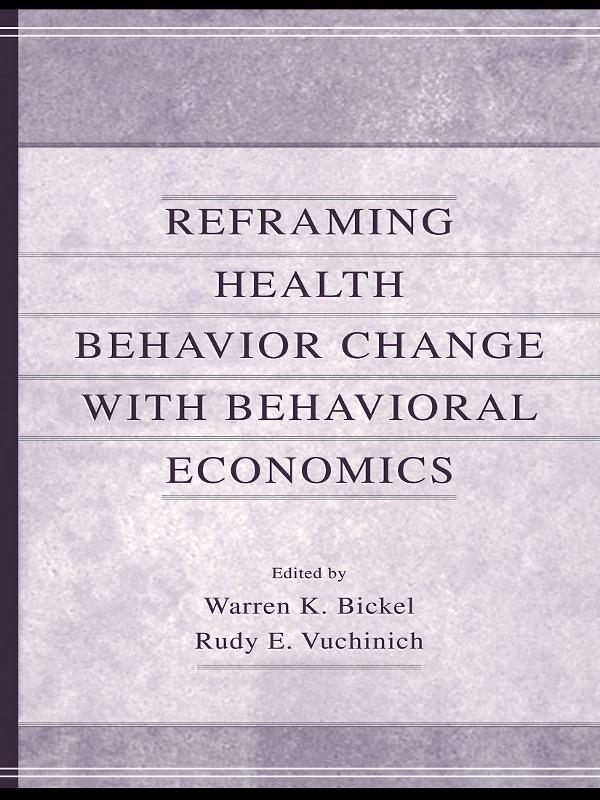 Reframing Health Behavior Change With Behavioral Economics als eBook pdf