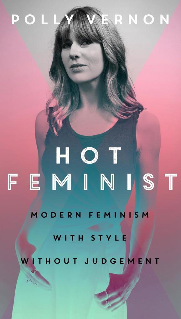Hot Feminist als eBook epub