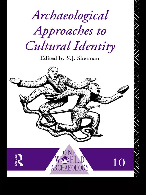 Archaeological Approaches to Cultural Identity als eBook pdf