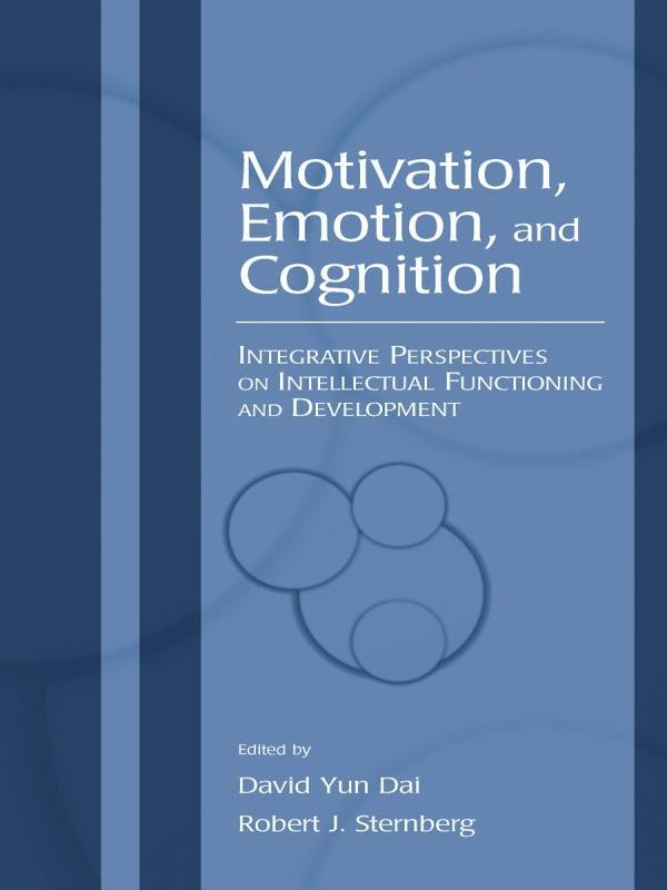Motivation, Emotion, and Cognition als eBook pdf