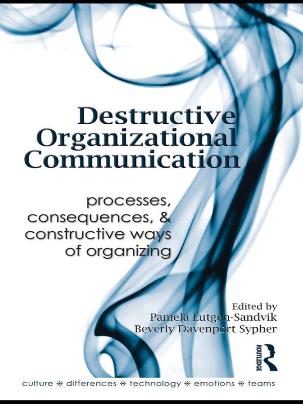Destructive Organizational Communication als eBook pdf