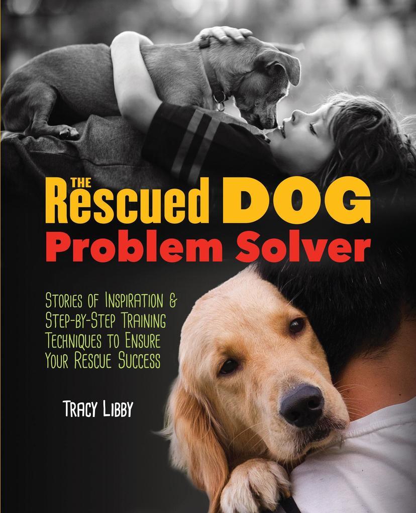 The Rescued Dog Problem Solver als eBook epub