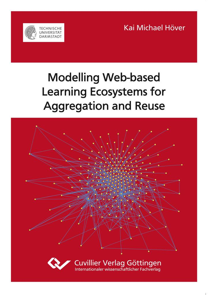 Modelling Web-based Learning Ecosystems for Aggregation and Reuse als Buch (kartoniert)