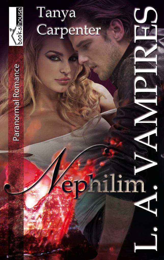 Nephilim - L. A. Vampires 1 als eBook epub