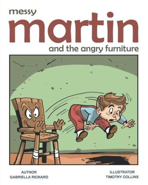Messy Martin and The Angry Furniture als Taschenbuch