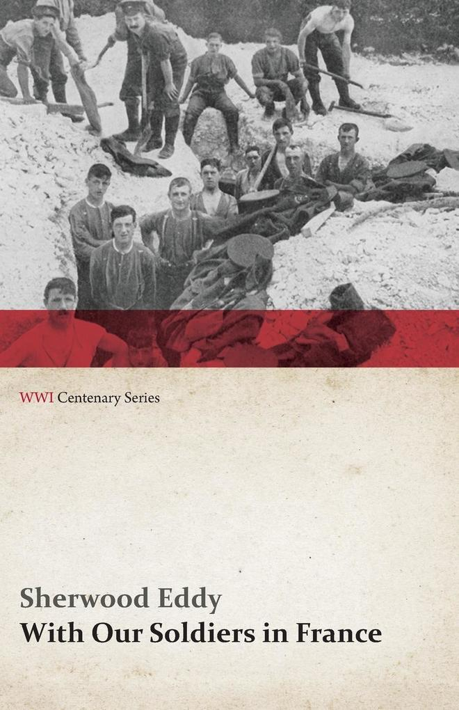 With Our Soldiers in France (WWI Centenary Series) als Taschenbuch