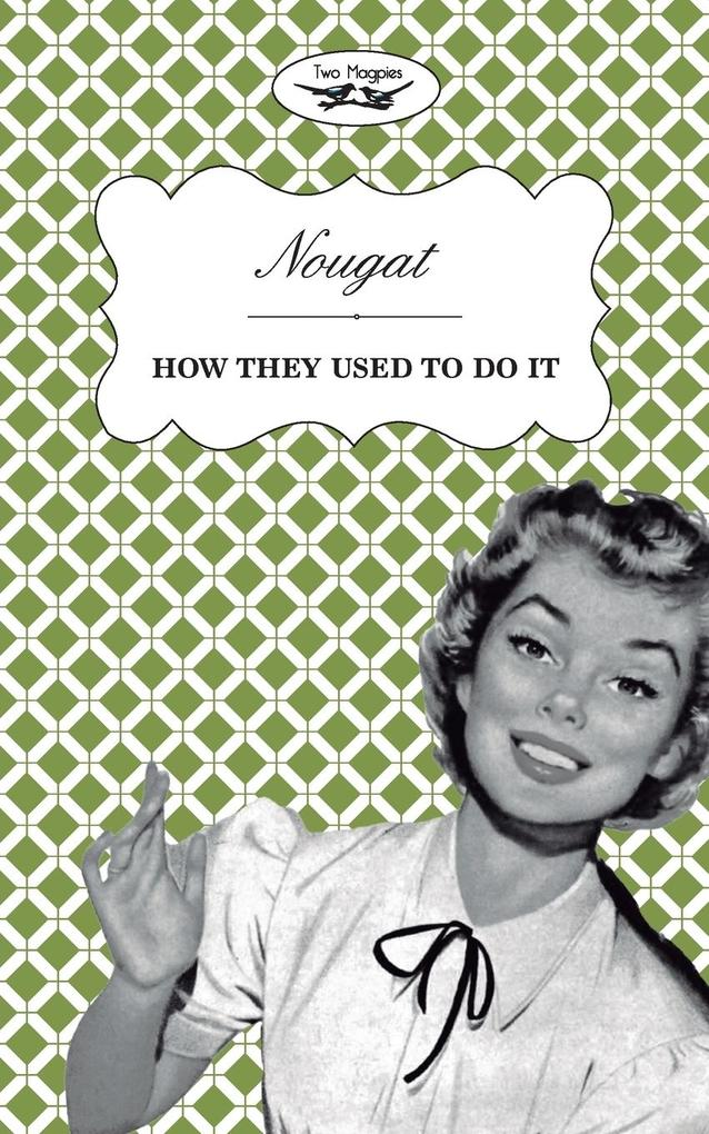Nougat - How They Used to Do It als Taschenbuch