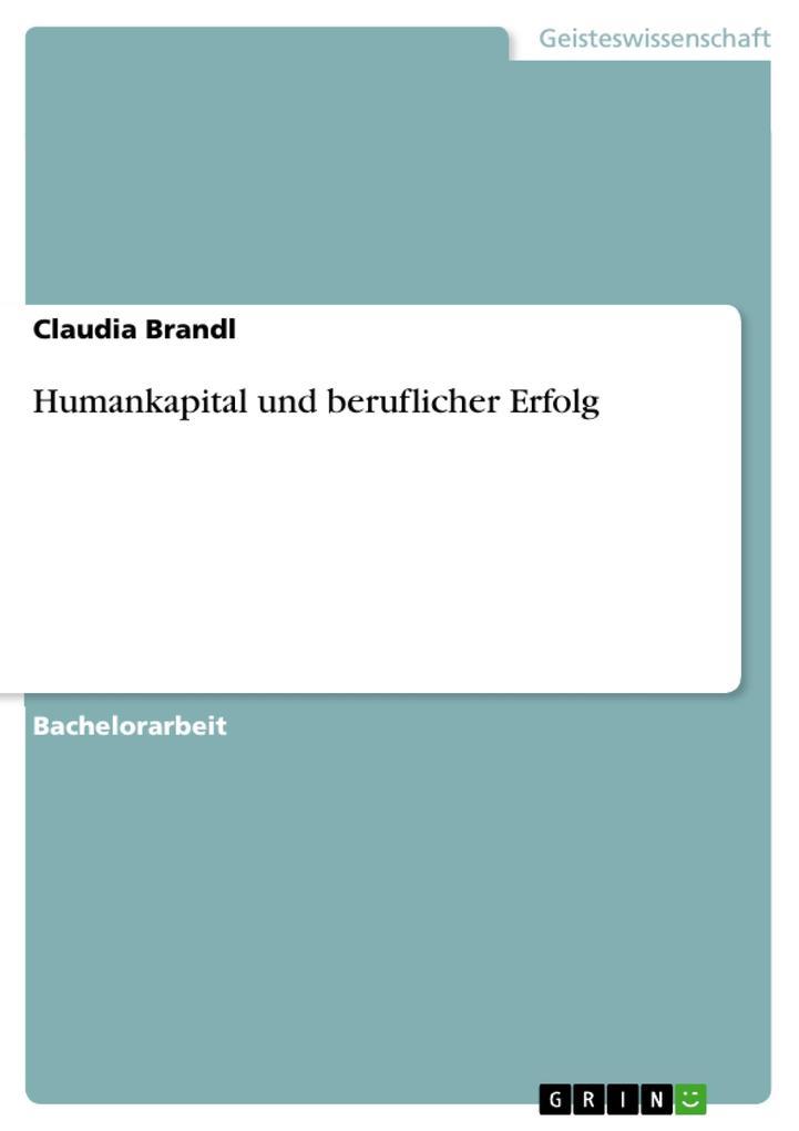 Humankapital und beruflicher Erfolg als Buch (kartoniert)