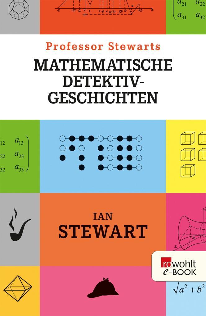 Professor Stewarts mathematische Detektivgeschichten als eBook epub