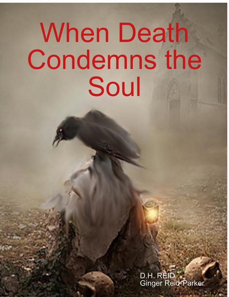 When Death Condemns the Soul als eBook epub