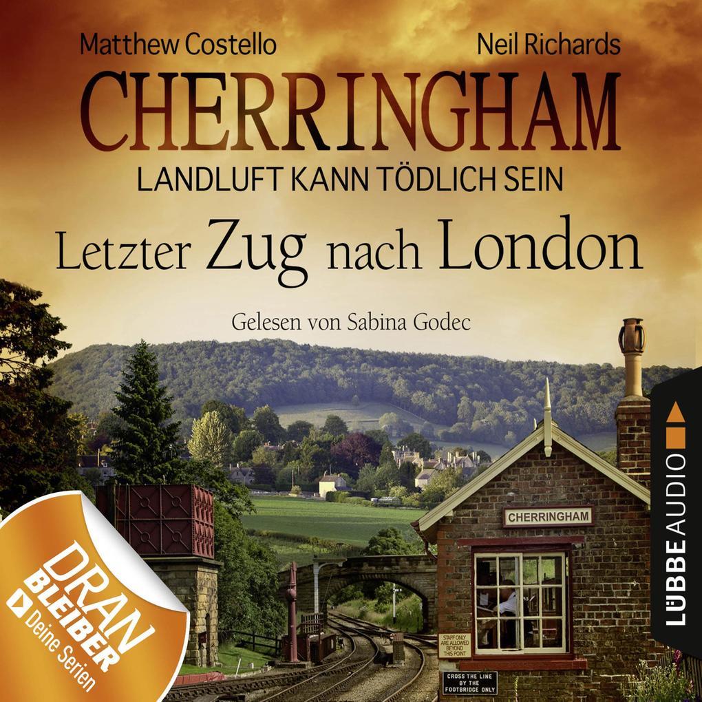 Cherringham 05 - Letzter Zug nach London als Hörbuch Download