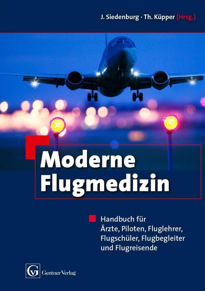 Moderne Flugmedizin als Buch (gebunden)