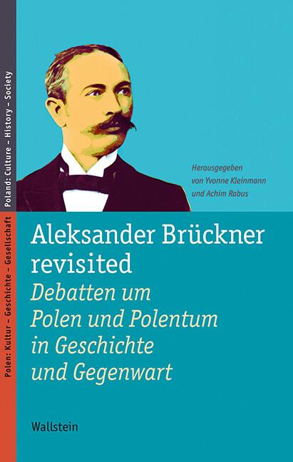 Aleksander Brückner revisited als Buch (gebunden)