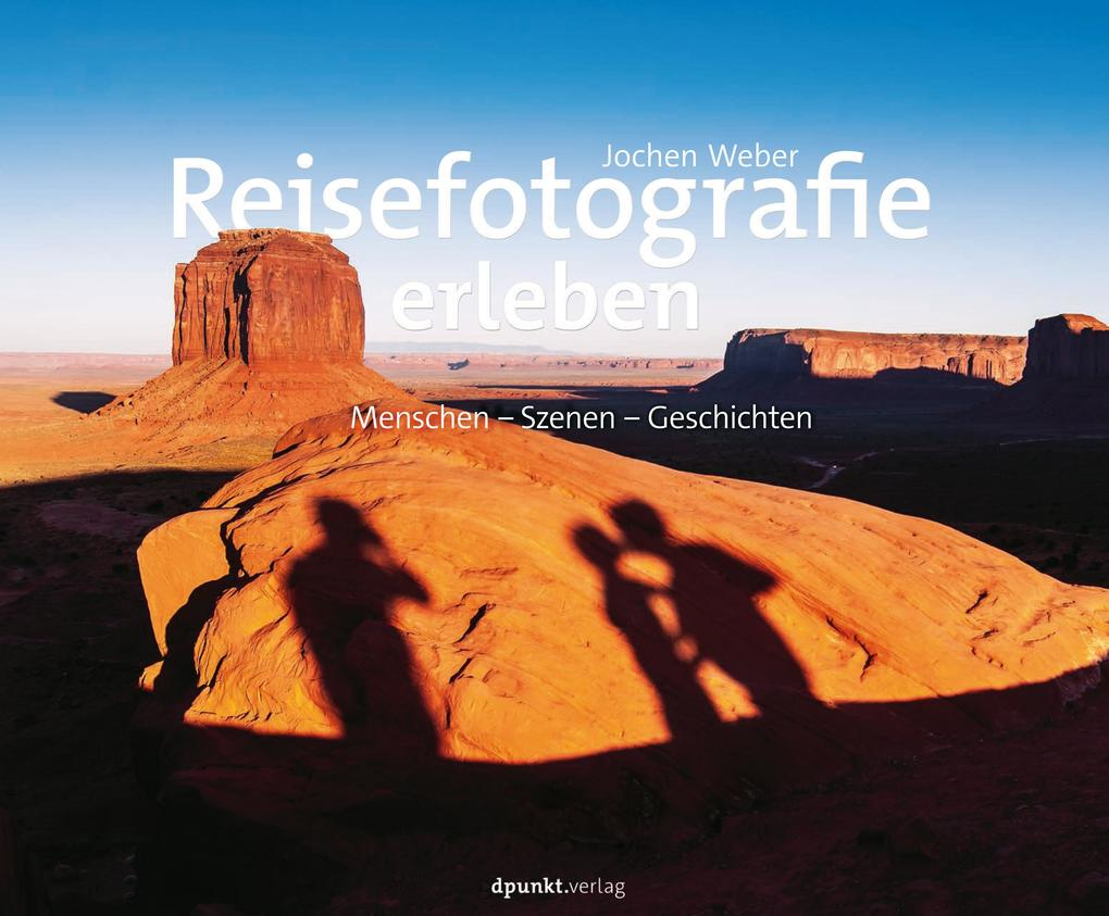 Reisefotografie erleben als eBook epub